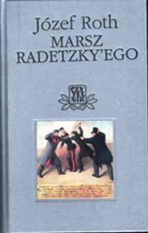 Roth Joseph - Marsz Radetzkyego